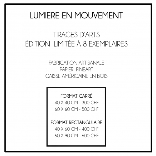 La liste des prix des tirages de la série Lumière en Mouvement de la Photographe Lucie Poirier